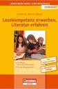 Lesekompetenz erwerben, Literatur erfahren