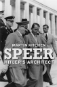 Speer Hitler's architect