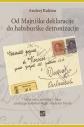 Od Majniške deklaracije do habsburške detronizacije